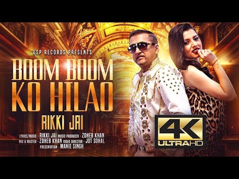 BOOM BOOM KO HILAO || RIKKI JAI || Latest Video Song 2018-19