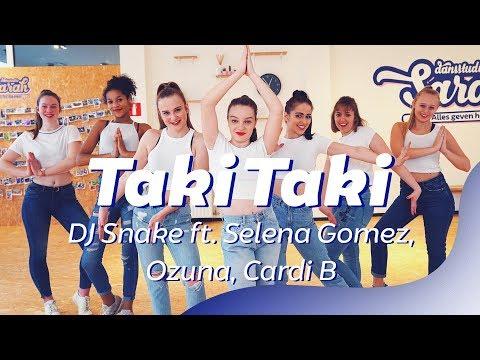 TAKI TAKI - DJ SNAKE Ft. Selena Gomez, Ozuna, Cardi B | Dance Video | Choreography