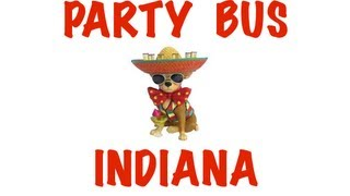 Party Bus Rental in Indiana - Indianapolis, Fort Wayne, Evansville, South Bend, Hammond
