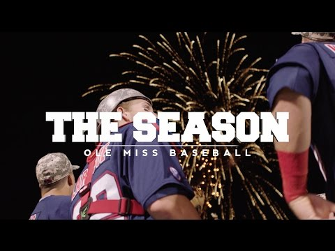 The Season: Ole Miss Baseball - Arkansas (2016)