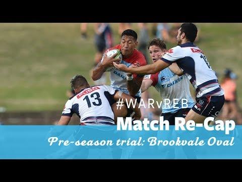 Pre-season trial re-cap: NSW Waratahs vs Melbourne Rebels