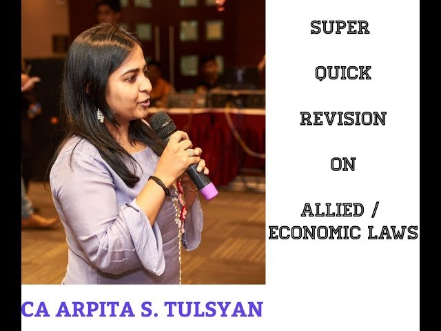 SUPER QUICK REVISION for CA Final Allied/Economic Laws - May19 Exams by CA Arpita Tulsyan