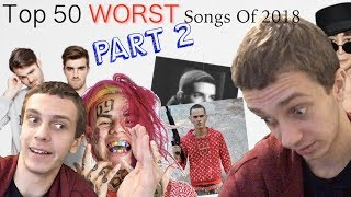 Top 50 Worst Songs of 2018 PART 2 (#19-#1)