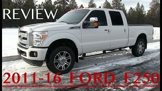 Ford F250 Review - 2011-2016 (3rd Generation)