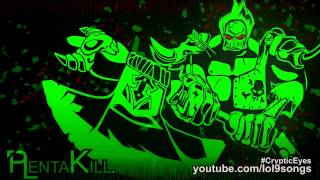 PlentaKill - Cryptic Eyes (3 Doors Down - Kryptonite LoL Parody) PLK