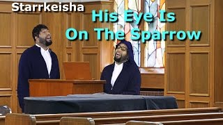Baixar - Starrkeisha His Eye Is On The Sparrow Sister Act 2 Spoof Thekingofweird Grátis