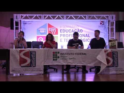 II SemEPT - Mesa 04: A Rede Federal e a Formação Profissional da Classe Trabalhadora no Brasil