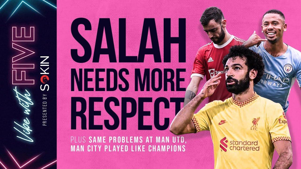 Download Same Problems At Man United | Arsenal SMASH Spurs! | Salah Deserves More respect! | Vibe With FIVE