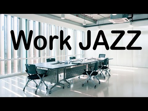 Concentrate Work & Study JAZZ - Piano JAZZ Music for Brain Power