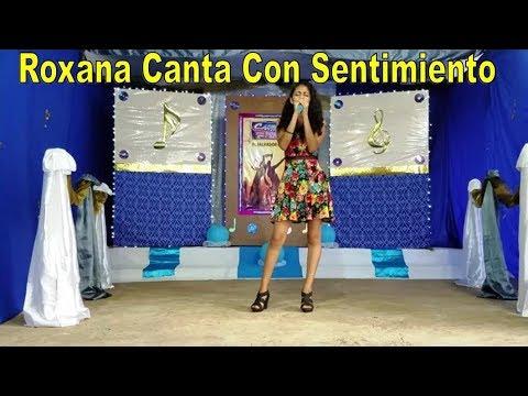Roxana Canta Con Sentimientos - Cuarta Gala Cantando Por Un Premio Parte 2