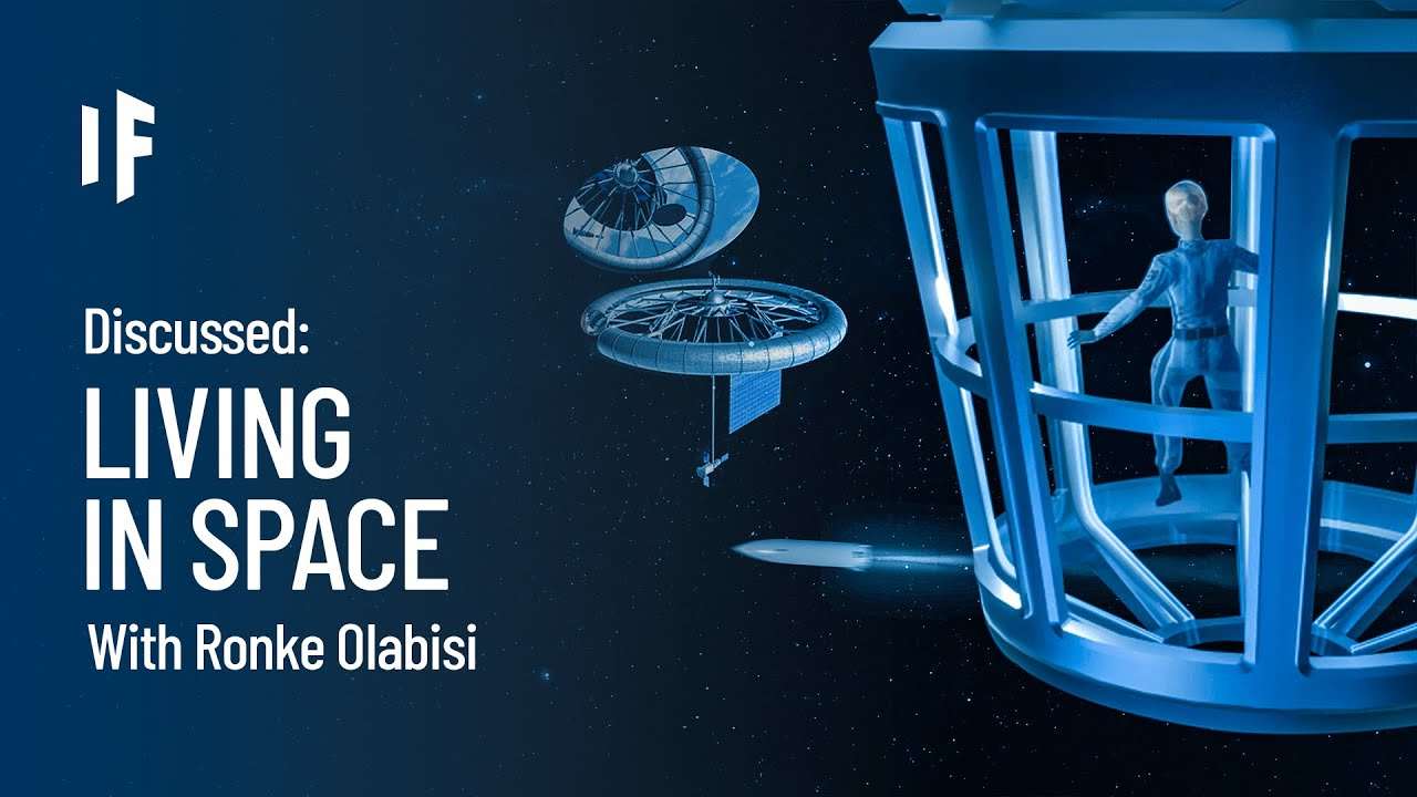 Discussed: What If We Lived in Space? - With Dr. Ronke Olabisi