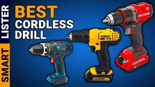 Top 7 Best Cordless Drill (2019) - Reviews & Buying Guide