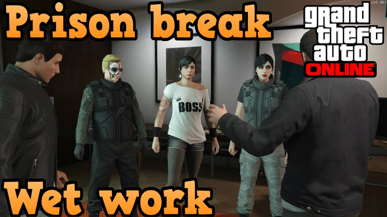Gta Online Heist Guides Prison Break Wet Work Youtube