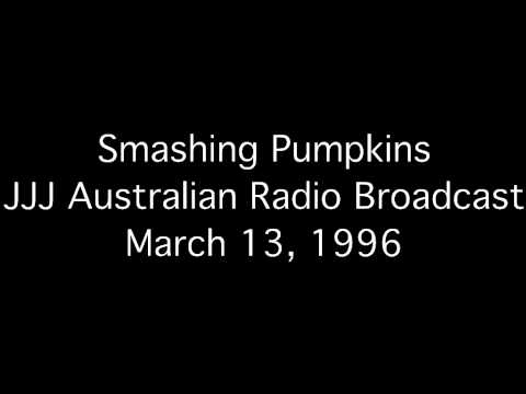 Smashing Pumpkins - JJJ Australian Radio Broadcast 03/13/1996 (Acoustic Performance + Interview)