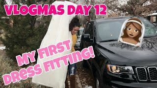 MY FIRST DRESS FITTING | VLOGMAS DAY 12