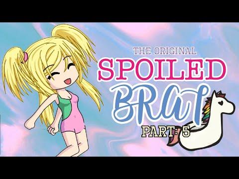 Spoiled Brat (Part 5) / Gacha Studio Story