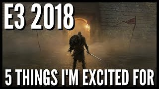 E3 2018 Games And Announcements I'm Most Excited About