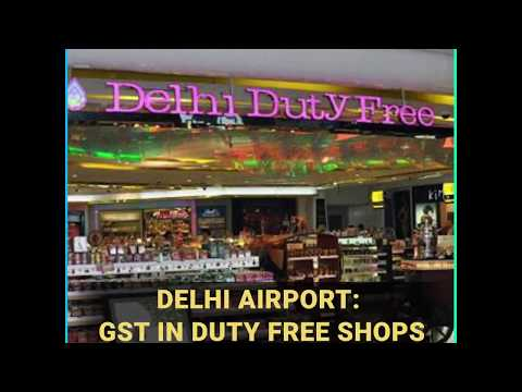 Delhi International Airport To Have GST in Duty Free Shops