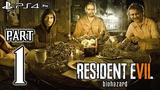 RESIDENT EVIL 7 Biohazard Walkthrough PART 1 (PS4 Pro) No Commentary Gameplay @ 1080p (60ᶠᵖˢ) HD ✔