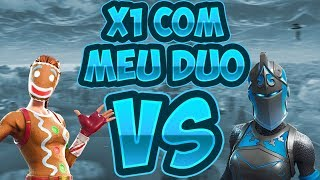 O DIA QUE TIREI X1 COM MEU DUO - FORTNITE CRIATIVO