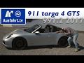 2017 Porsche 911 targa 4 GTS (991.2) - Fahrbericht der Probefahrt, Test, Review