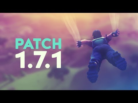FORTNITE VS. CHEATERS - 1.7.1 PATCH NOTES (Fortnite Battle Royale)
