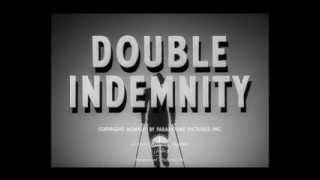 Miklos Rozsa: Double Indemnity (1944)