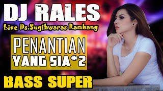 Download Lagu OT RALES Sugihwaras Rambang - Penantian Yang Sia Sia mp3