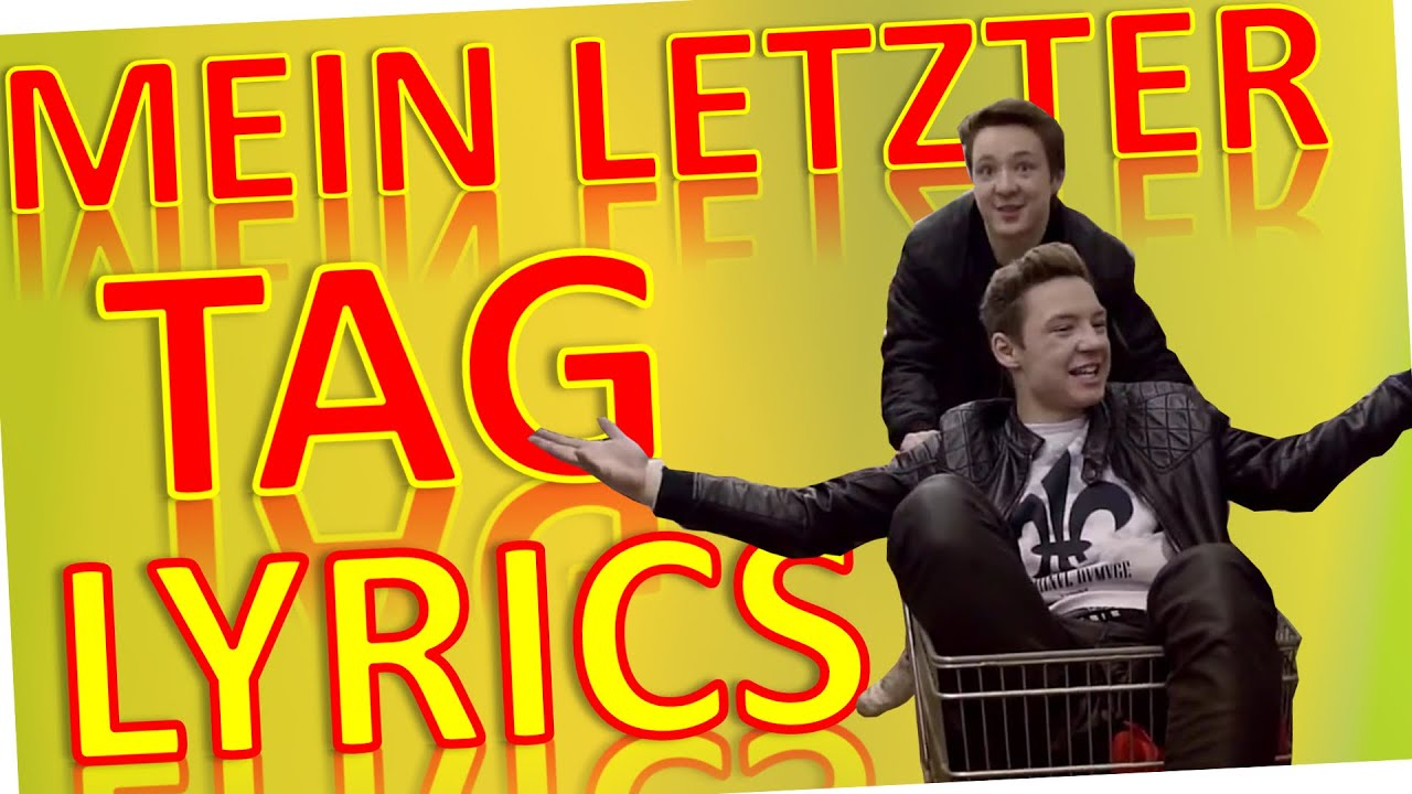 Die Lochis-Mein letzter Tag (lyrics) - YouTube