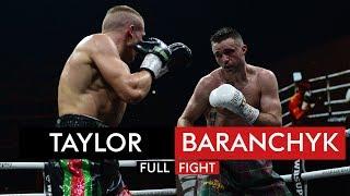 FULL FIGHT! Josh Taylor v Ivan Baranchyk | World Boxing Super Series
