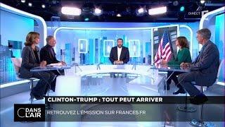 Clinton – Trump : tout peut arriver  #cdanslair 05-11-2016