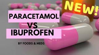 Paracetamol versus Ibuprofen NEW