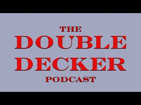 The Double Decker Podcast - Episode 2 - Head Count