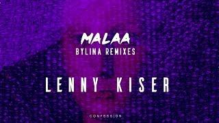 Malaa Bylina Lenny Kiser Remix CONFESSION