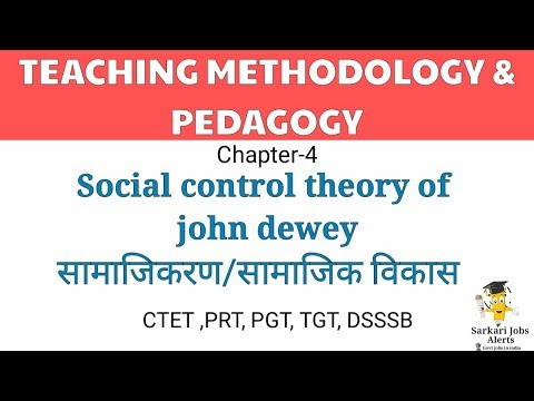 Social Control Chapter 4| Experience and Education by John Dewey|Dk gupta