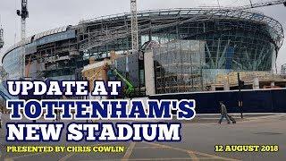 UPDATE AT TOTTENHAM\'S NEW STADIUM: Furniture Delivery Tomorrow, 15 Days Until U23 Match - 12/08/2018