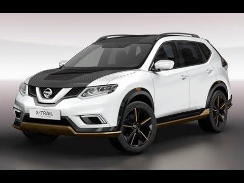 2017 Nissan X-Trail Premium Concept Luxury Cars - YouTube