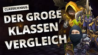Classilicious - Guide: Der große Klassenvergleich | World of Warcraft: Classic