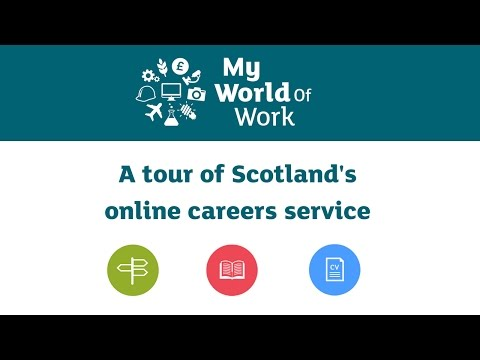 My World of Work: A tour of Scotland's online careers service