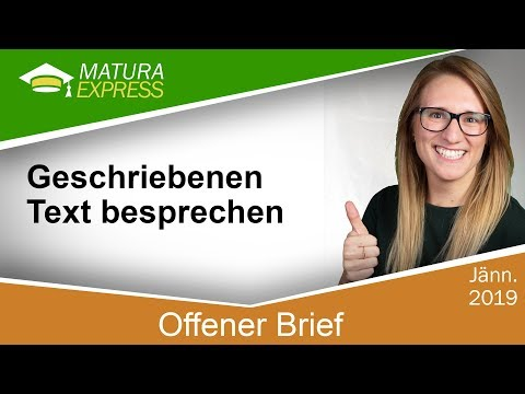 Download Offener Brief – Geschriebenen Text besprechen - Zentralmatura Deutsch Jänner 2019 #08