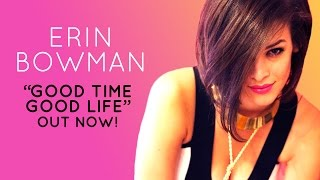 erin bowman   good time good life lyrics