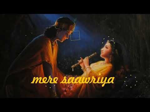 Ek baar to Radha Banke Dekho Mere Sawariya