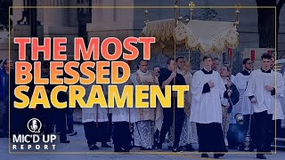 Mic'd Up Report — The Most Blessed Sacrament