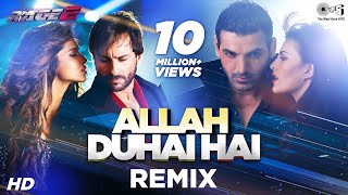 Allah Duhai Hai Remix Bollywood Sing Along Race 2