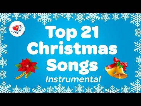 Top 21 Popular Christmas Music Instrumental Songs & Carols Playlist