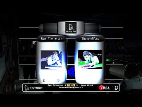 Reventon Rankings Final 2017 | Ryan Thomerson v Steve Mifsud | 1st session
