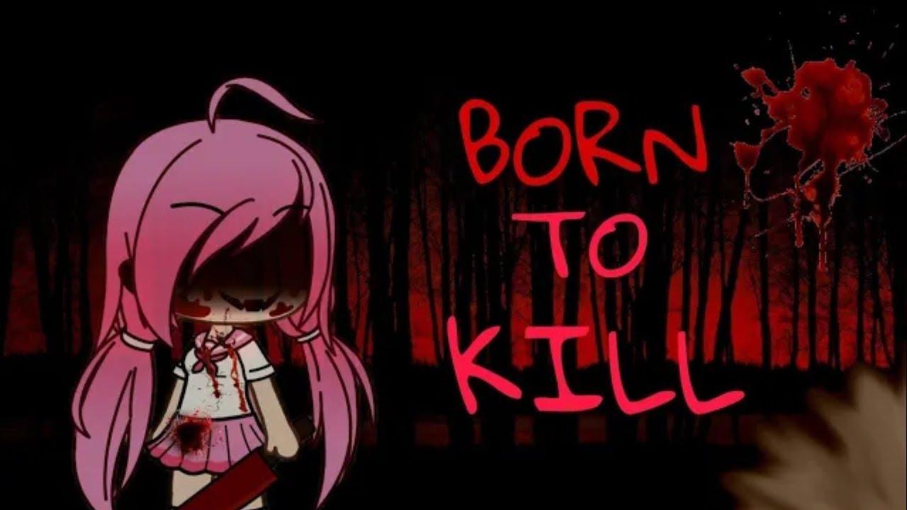 Download Born to kill | Ep. 2 | Gacha Studio Series [🛑SWEARING!🛑]