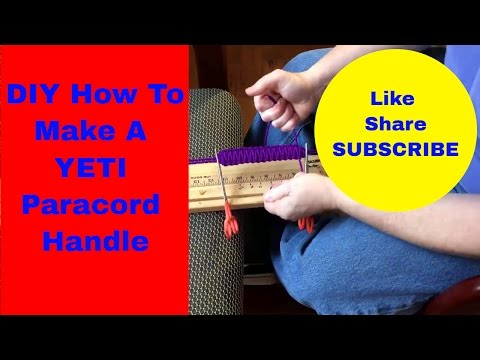 YETI How to make DIY YETI Paracord Mug Tumbler Handles