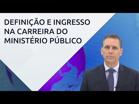 Definição e ingresso na carreira do Ministério Público – com professor Fernando Capez