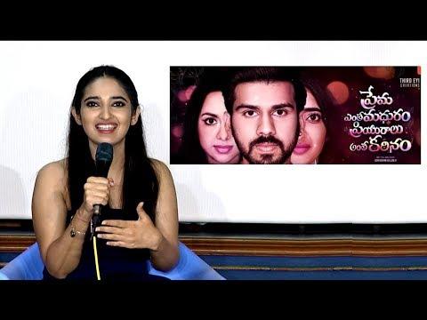 Radhika Malhotra about Prema Entha Madhuram Priyuralu Antha Katinam